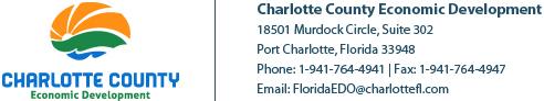 Charlotte County Economic Development | 18501 Murdock Circle, Suite 302 | Port Charlotte, Florida 33948 | Phone: 1-941-764-4941 | Fax: 1-941-764-4947 | Email: FloridaEDO@charlottefl.com